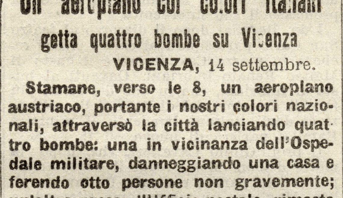 La Grande Guerra nel vicentino. Articolo sui bombardamenti in città.