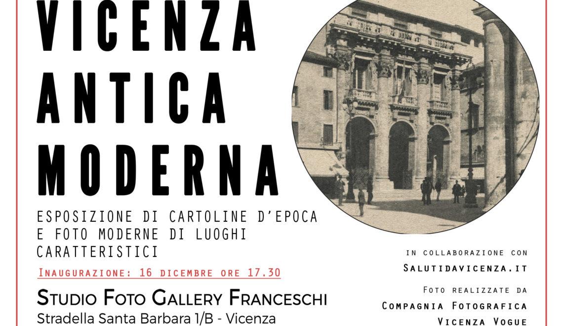 Esposizione di immagini antiche e odierne della città di Vicenza