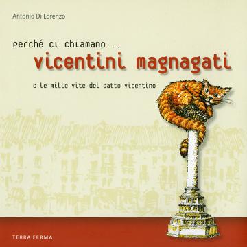 """Libro """"Vicentini Magnagati"""" di Antonio Di Lorenzo"""